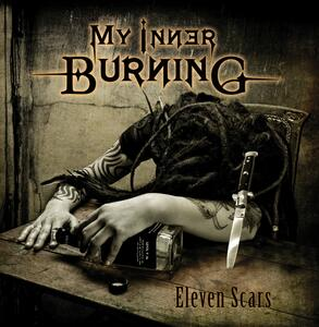 Eleven Scars - CD Audio di My Inner Burning