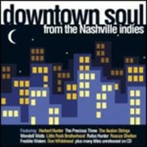 Downtown Soul from the Nashville Indies - CD Audio