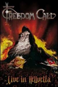 Live in Hellvetia - CD Audio + DVD di Freedom Call