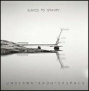 Underwaterouterspace - CD Audio + DVD di Slaves to Gravity