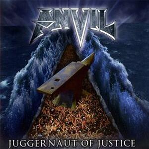 Juggernaut of Justice - CD Audio di Anvil