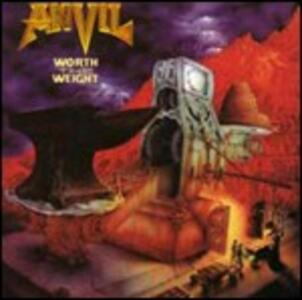 Worth the Weight - CD Audio di Anvil