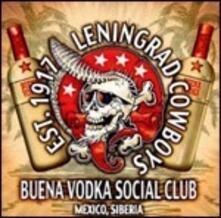 Buena Vodka Social Club. Mexico, Siberia - Vinile LP di Leningrad Cowboys