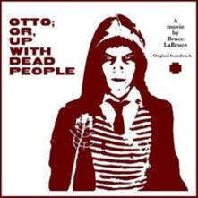 Otto - Or.up with Dead.. (Colonna sonora) - Vinile LP