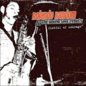 Fistful of Courage - CD Audio di Young Soul Rebels,Rolando Random