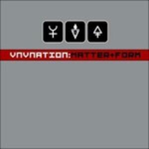 Matter+Form - CD Audio di VNV Nation