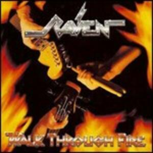 Through the Fire - CD Audio di Raven