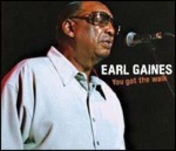 You Got the Walk - CD Audio di Earl Gaines
