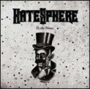 To the Nines - CD Audio di Hatesphere