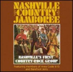 Nashville's First Country-Rock Group - CD Audio di Nashville Country Jamboree