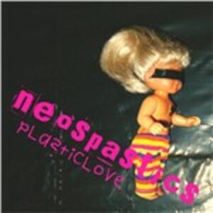 Plasticlove - CD Audio di Neospastics