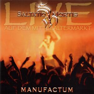 Manufactum.live Auf Dem - CD Audio di Saltatio Mortis