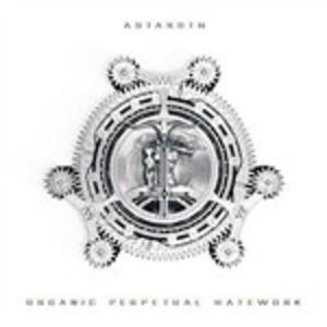 Organic Perpetual Hatework - CD Audio di Astaroth