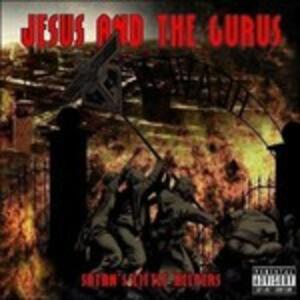 Satan's Little Helpers - CD Audio di Jesus and the Gurus