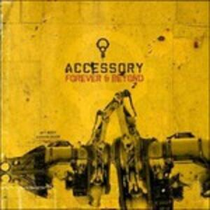 Forever & Beyond - CD Audio di Accessory