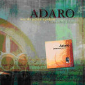 Words Never Spoken - CD Audio di Adaro