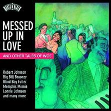 Messed Up in Love - CD Audio