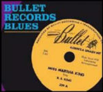 Bullet Records Blues - CD Audio