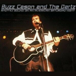 Rhythm Bound on an American Saturday - CD Audio di Buzz Cason,Dartz
