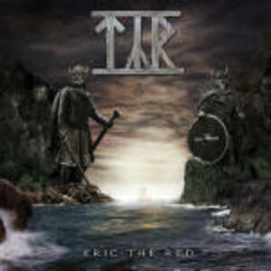 Eric the Red - CD Audio di Tyr