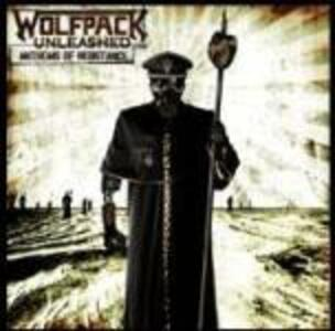 Anthems of Resistance - CD Audio di Wolfpack Unleashed