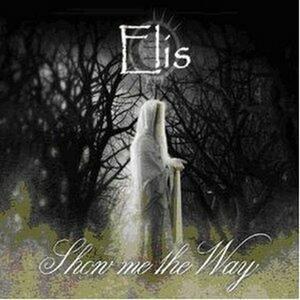 Show Me the Way - CD Audio di Elis