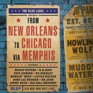 From New Orleans to Chicago via Memphis - CD Audio