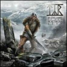 By the Light of the Northern Star - CD Audio di Tyr