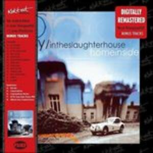 Home Inside - CD Audio di Fury in the Slaughterhouse