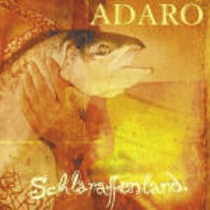 Schlaraffenland - CD Audio di Adaro