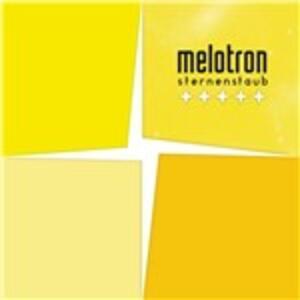 Sternestaub - CD Audio di Melotron