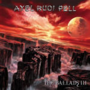 The Ballads vol.3 - CD Audio di Axel Rudi Pell