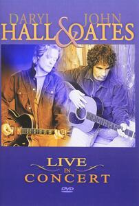 Live in Concert - CD Audio + DVD di Daryl Hall,John Oates
