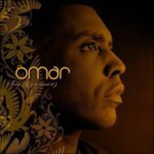 Sing if You Want it - CD Audio di Omar