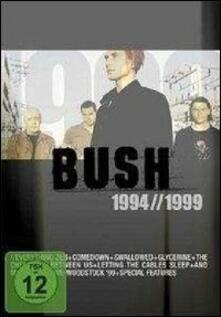 Bush. 1994 to 1999 - DVD
