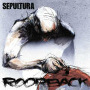 Roorback - CD Audio di Sepultura