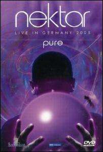 Film Nektar. Pure. Live in Germany 2005
