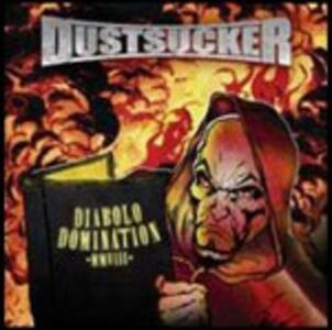 Diablo Domination - CD Audio di Dustsucker