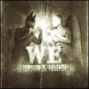 Tension & Release - CD Audio di WE