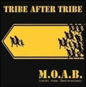 M.O.A.B. Stories from Deuteronomy - CD Audio di Tribe After Tribe