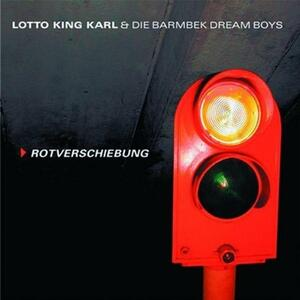 Rotverschiebung - CD Audio di Lotto King Karl