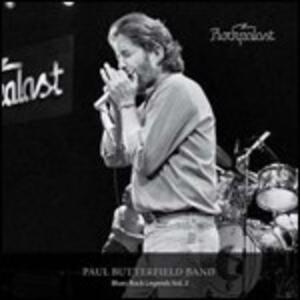 Rockpalast. Blues Rock Legends vol.2 - CD Audio di Paul Butterfield (Blues Band)