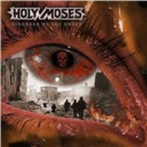 Disorder of the Order - CD Audio di Holy Moses