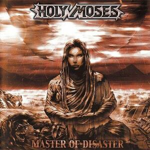 Master of Disaster - CD Audio di Holy Moses