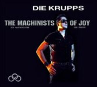 The Machinists of Joy - CD Audio di Die Krupps