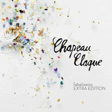 Fabelweiss (Deluxe Edition) - CD Audio di Chapeau Claque