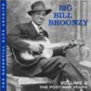 Volume 2: The Post-War Years - CD Audio di Big Bill Broonzy