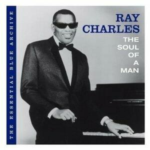 The Soul of a Man - CD Audio di Ray Charles