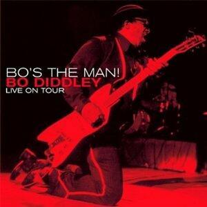 Bo's the Man! - CD Audio di Bo Diddley
