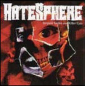 Serpent Smiles and Killer Eyes - CD Audio + DVD di Hatesphere